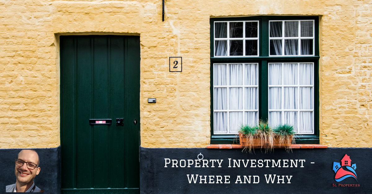 Property Investment - Where and Why